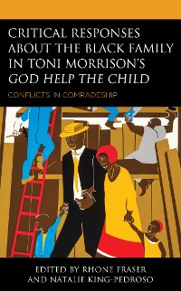 Cover Critical Responses About the Black Family in Toni Morrison's God Help the Child