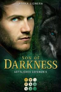 Cover Son of Darkness 1: Göttliches Gefängnis