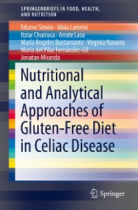 Cover Nutritional and Analytical Approaches of Gluten-Free Diet in Celiac Disease
