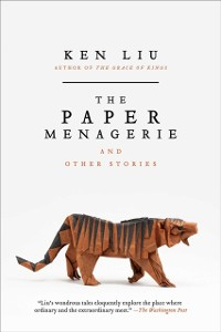 Cover Paper Menagerie and Other Stories
