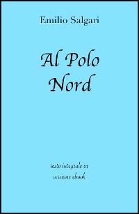 Cover Al Polo Nord di Emilio Salgari in ebook