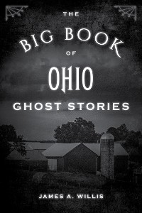 Cover The Big Book of Ohio Ghost Stories