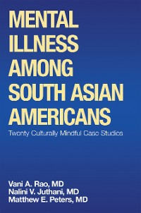 Cover Mental Illness Among South Asian Americans