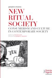 Cover New Ritual Society. Consumerism and culture in contemporary society
