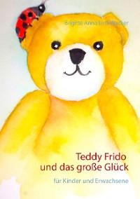 Cover Teddy Frido und das große Glück