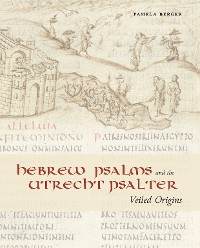 Cover Hebrew Psalms and the Utrecht Psalter