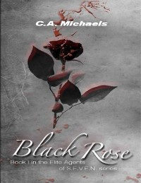 Cover Black Rose: (Book I: In the Elite Agents of S.E.V.E.N. Series)
