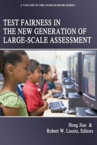 Cover Test Fairness in the New Generation of Large?Scale Assessment