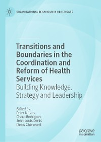 Cover Transitions and Boundaries in the Coordination and Reform of Health Services
