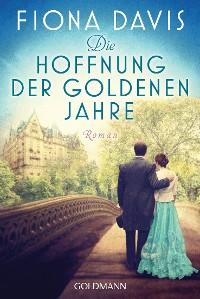 Cover Die Hoffnung der goldenen Jahre