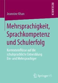 Cover Mehrsprachigkeit, Sprachkompetenz und Schulerfolg