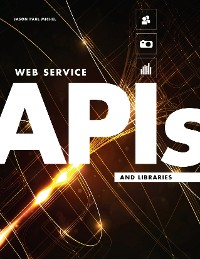 Cover Web Service APIs and Libraries