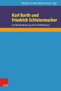 Cover Karl Barth und Friedrich Schleiermacher