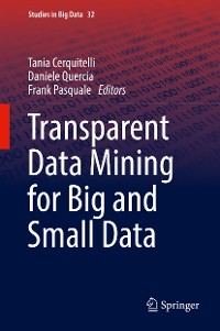 Cover Transparent Data Mining for Big and Small Data