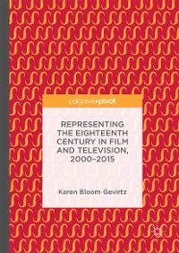 Cover Representing the Eighteenth Century in Film and Television, 2000–2015