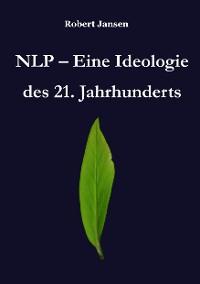 Cover NLP - Eine Ideologie des 21. Jahrhunderts