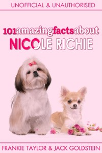 Cover 101 Amazing Facts about Nicole Richie