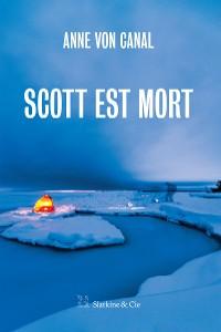 Cover Scott est mort