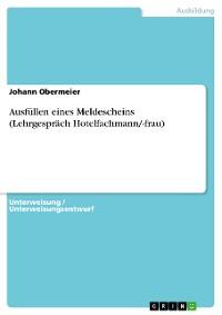 Cover Ausfüllen eines Meldescheins (Lehrgespräch Hotelfachmann/-frau)