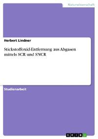 Cover Stickstoffoxid-Entfernung aus Abgasen mittels SCR und SNCR