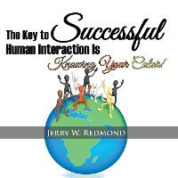 Cover The Key to Successful Human Interaction Is Knowing Your Color!