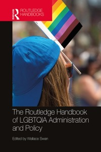 Cover Routledge Handbook of LGBTQIA Administration and Policy