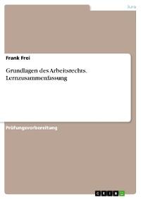 Cover Grundlagen des Arbeitsrechts. Lernzusammenfassung