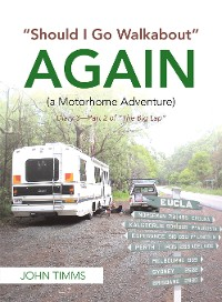 "Cover ""Should I Go Walkabout"" Again (A Motorhome Adventure)"