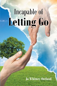 Cover Incapable of Letting Go