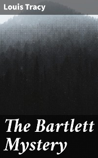 Cover The Bartlett Mystery
