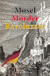 Cover Mosel Mörder Revoluzzer