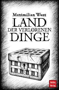 Cover Land der verlorenen Dinge