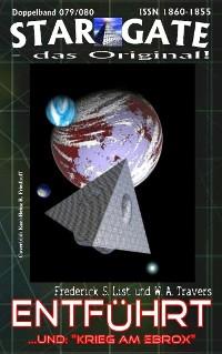Cover STAR GATE 079-080: Entführt