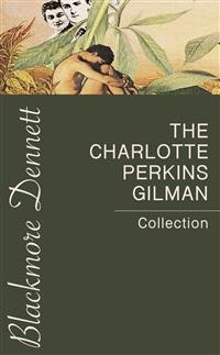 Cover The Charlotte Perkins Gilman Collection