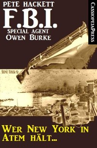 Cover Wer New York in Atem hält (FBI Special Agent)