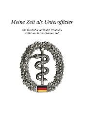 Cover Meine Zeit als Unteroffizier