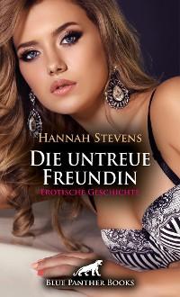 Cover Die untreue Freundin | Erotische Geschichte