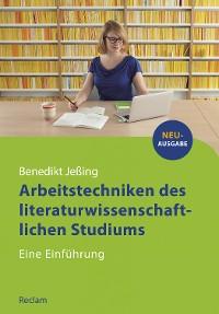Cover Arbeitstechniken des literaturwissenschaftlichen Studiums