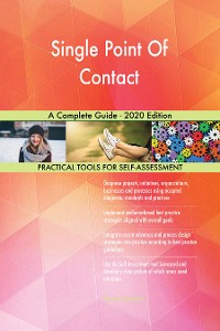 Cover Single Point Of Contact A Complete Guide - 2020 Edition