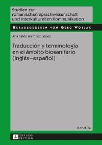 Cover Traduccion y terminologia en el ambito biosanitario (ingles - espanol)
