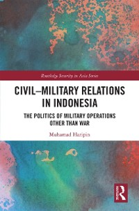 Cover Civil-Military Relations in Indonesia