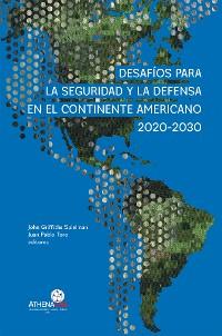 Cover Desafíos para la seguridad y la defensa en el continente americano 2020-2030