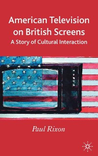 Cover American Television on British Screens