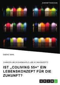 """Cover Ist """"CoLiving 55+"""" ein Lebenskonzept für die Zukunft?"""