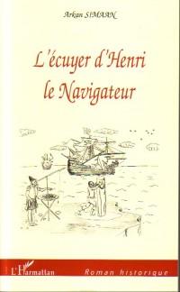 Cover L'ecuyer d'Henri le navigateur