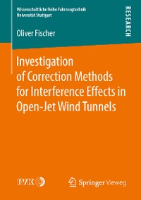 Cover Investigation of Correction Methods for Interference Effects in Open-Jet Wind Tunnels
