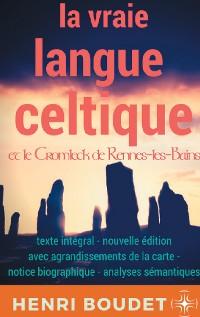 Cover La vraie langue celtique et le Cromleck de Rennes-les-Bains