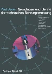 Cover Grundlagen und Gerate der technischen Bohrungsmessung