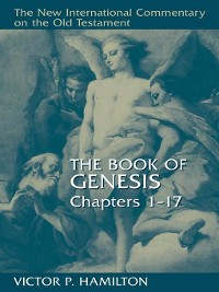 Cover The Book of Genesis, Chapters 1-17