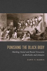 Cover Punishing the Black Body